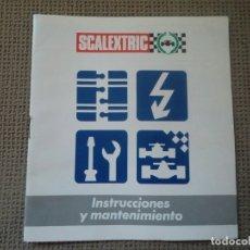 Scalextric: SCALEXTRIC: FOLLETO DE INSTRUCCIONES Y MANTENIMIENTO. Lote 176606847