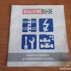 Scalextric: SCALEXTRIC: MANUAL DE INSTRUCCIONES Y MANTENIMIENTO. Lote 194524828