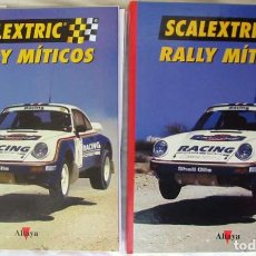 Scalextric: SCALEXTRIC RALLY MÍTICOS - 2 TOMOS GRANDES - ALTAYA 2002 - VER DESCRIPCIÓN, INDICES Y FOTOS. Lote 196526630