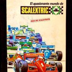 Scalextric: GUIA EL APASIONANTE MUNDO DE SCALEXTRIC 1989 EXIN. Lote 199032216