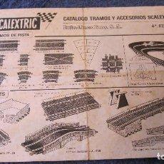 Scalextric: SCALEXTRIC EXIN ORIGINAL: CATALOGO TRAMOS ACCESORIOS Y RECAMBIOS 4 EDICION. XI DEL 70. Lote 209090915