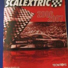 Scalextric: SCALEXTRIC ORIGINAL: CATALOGO 2006 - 2007. Lote 210476728