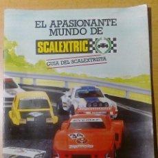 Scalextric: GUIA DEL SCALEXTRISTA AÑOS 80. Lote 228484893