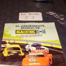 Scalextric: CATÁLOGO 1983 EL APASIONANTE MUNDO DE SCALEXTRIC. Lote 247593195