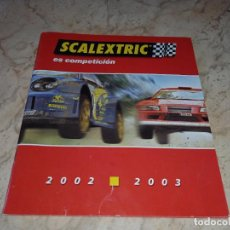 Scalextric: CATALOGO DE SCALEXTRIC TECNITOYS 2002 2003. Lote 249094840