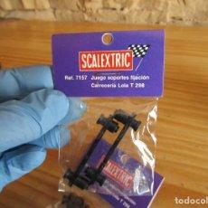 Scalextric: SCALEXTRIC SRS EXIN - JUEGO SOPORTES FIJACION CARROCERIA LOLA T 298 - NUEVO A ESTRENAR - 7157. Lote 256002525