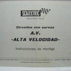 Scalextric: SCALEXTRIC. INSTRUCCIONES DE MONTAJE. CIRCUITOS CON CURVAS. A.V. - ALTA VELOCIDAD-. Lote 266255613