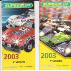 Scalextric: LOTE DE 4 CATALOGOS SUPERSLOT 2003 (2) 2007 2008. Lote 175683632