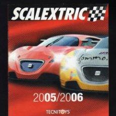 Scalextric: CATÁLOGO SCALEXTRIC TECNITOYS 2005/2006 - 44 PÁGINAS - (PESO: 52 GRAMOS) - MEDIDAS: 15 X 17 CM.. Lote 132590270