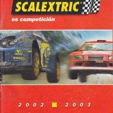 Scalextric: CATALOGO SCALEXTRIC 2002-2003. Lote 277052048