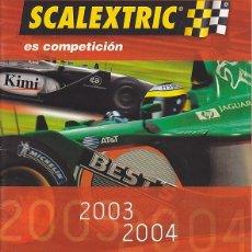 Scalextric: CATALOGO SCALEXTRIC 2003-2004. Lote 175969250