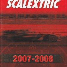 Scalextric: CATALOGO SCALEXTRIC 2007-2008. Lote 175969450