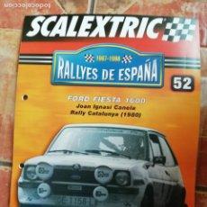 Scalextric: ANTIGUO FASCÍCULO ENTREGA 52 SCALEXTRIC SLOT RALLYES DE ESPAÑA CHASIS FORD FIESTA. Lote 189264545
