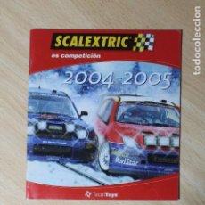 Scalextric: CATALOGO DE NOVEDADES SCALEXTRIC 2004 / 2005. TECNITOYS. VER FOTOS. 44 PAGINAS.. Lote 244856920