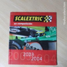 Scalextric: CATALOGO SCALEXTRIC. AÑOS 2003 - 2004. 44 PAGINAS. MEDIDAS DE 15 X 17 CM. MUY BUEN ESTADO.. Lote 245129090