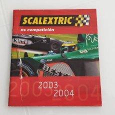 Scalextric: SCALEXTRIC FOLLETO LIBRITO DE TECNITOYS 2003 2004 PORTADA UN PELÍN DETERIORADA. Lote 247532880