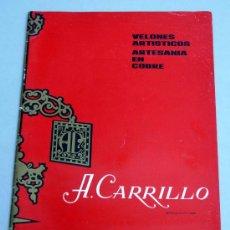 Segunda Mano: CATÁLOGO BRONCES VELONES ARTÍSTICOS A CARRILLO LUCENA CÓRDOBA AÑOS 80 ARTESANÍA COBRE. Lote 155745614