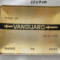 Segunda Mano: BANDEJITA ANTIGUA RADIO TELEVION VANGUARD ALUMINIO. Lote 39926685