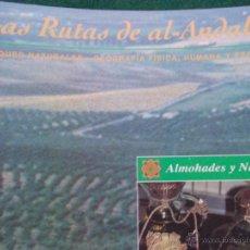 Segunda Mano: LAS RUTAS DE AL-ANDALUS ALMOHADES Y NAZARÍES. Lote 54668616