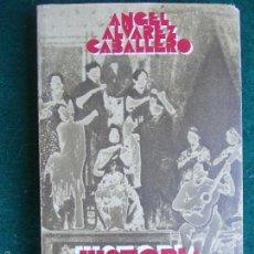 Segunda Mano: HISTORIA DEL CANTE FLAMENCO. Lote 59571355