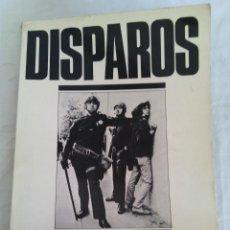 Segunda Mão: DISPAROS.FOTOGRAFIAS DEL UNDERGROUND PRESS.PRODUCCIONES EDITORIALES 1977.. Lote 71693411