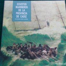 Segunda Mano: EXVOTOS MARINEROS DE LA PROVINCIA DE CADIZ. Lote 72063239
