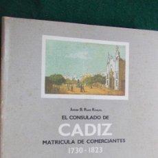 Segunda Mano: EL CONSULADO DE CADIZ 1700-1800. Lote 72255455