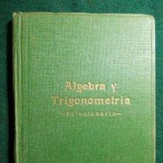 Segunda Mano: ALGEBRA Y TRIGONOMETRIA . Lote 75494071