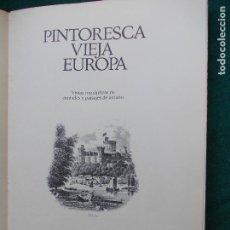 Segunda Mano: GRAN LIBRO DE PINTORESCA VIEJA EUROPA LAMINAS, ETC. Lote 78211037