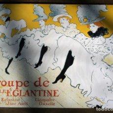 Segunda Mano: PLACA DECORATIVA LA TROUPE D'EGLANTINE. T.LAUTREC. REPRODUCCIÓN. 40X30CM. Lote 80907080