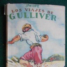 Segunda Mano: SWIFT LOS VIAJES DE GULLIVER 1.944 EDITORIAL BAGUÑA. Lote 82531904