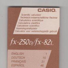 Segunda Mano: INSTRUCCIONES, MANUAL DE USO CALCULADORA CIENTÍFICA CASIO FX-250D / FX-82L. Lote 95548047