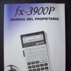 Segunda Mano: MANUAL DEL PROPIETARIO CALCULADORA CASIO FX-3900P . Lote 182276611