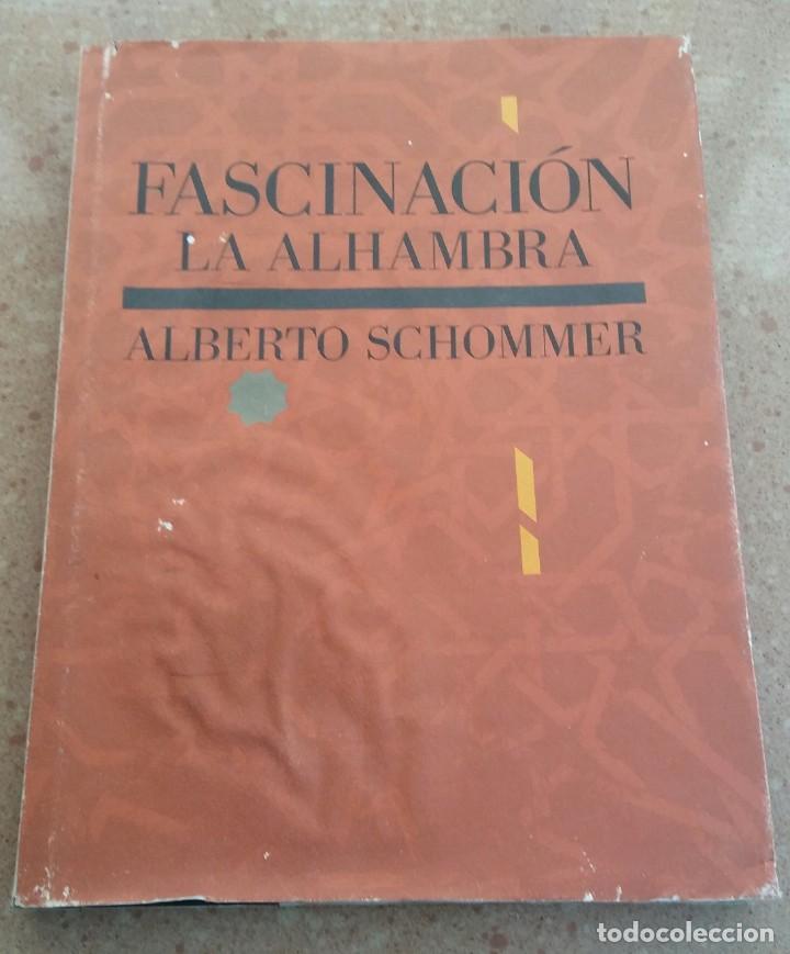 LIBRO FASCINACION LA ALHAMBRA ALBERTO SCHONNER (Segunda Mano - Otros)