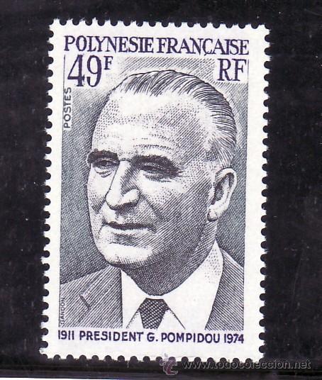 POLINESIA 106 SIN CHARNELA, PRESIDENTE G. POMPIDOU (Sellos - Extranjero - Oceanía - Otros paises)