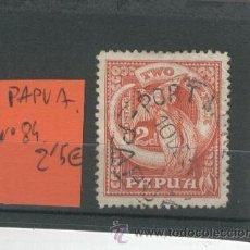 Sellos: SELLOS CLASICOS ANTIGUOS PAPUA NUMERO 84 PAISES EXOTICOS DESAPARECIDOS SOLO PONE PAPUA SIN GUINEA. Lote 32845359