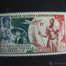 Sellos: NUEVA CALEDONIA Nº YVERT 49** AÑO 1949. 75 ANIVERSARIO UPU. SELLO CON CHARNELA. Lote 40759541