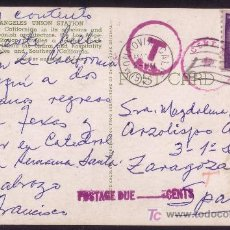Sellos: EE.UU. (CAT.581).1956.T. P. DE MONROVIA (CALIFORNIA) A ZARAGOZA. 3 C. TASADA. UNA DE ESPAÑA *1PTA*. Lote 26170095