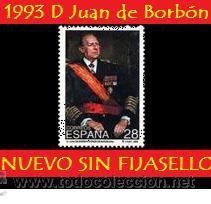 1993 D. JUAN DE BORBÓN: 28 PTS (UNIFICO ENVIOS SELLO - AHORRA GASTOS COMPRANDO MAS SELLOS) (Sellos - España - II Centenario De 1.950 a 1.975 - Nuevos)