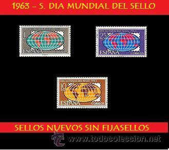 LOTE - 1963 S. CPTA. DIA MUNDIAL DEL SELLO - (UNIFICO ENVIOS AHORRA GASTOS COMPRANDO MAS SELLOS) (Sellos - España - II Centenario De 1.950 a 1.975 - Nuevos)