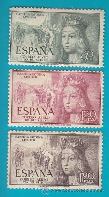 ESPAÑA 1951 EDIFIL 1097, 1099 Y 1100 V CENTENARIO NACIMIENTO ISABEL, NUEVO/S CON FIJASELLOS (Sellos - España - II Centenario De 1.950 a 1.975 - Nuevos)