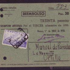 Sellos: ESPAÑA. (CAT. 944). 1950. T. P. DE REEMBOLSO DE FETJONS . HUESCA A ORTILLA. MAT. CERT. HUESCA. RARA.. Lote 22993018