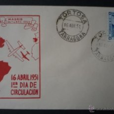 Sellos: 1951 SOBRE PRIMER DIA MATASELLOS TORTOSA ED 1091 . Lote 41493518