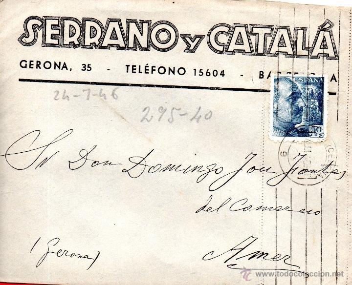 . CARTA SERRANO Y CATALA BARCELONA (Sellos - España - II Centenario De 1.950 a 1.975 - Cartas)