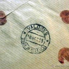 Sellos: SOBRE CIRCULADO, VALORES DECLARADOS, 1000 PTS. REEMBOLSO, MADRID, CARTERIA VALENCIA, 1963, LACRADO. Lote 46202381