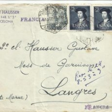 Sellos: CIRCULADA 1953 DE BARCELONA A LANGRES FRANCIA . Lote 46709201