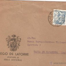 Sellos: LOTE S-PRECIOSO SOBRE COMERCIAL DIEGO LA TORRE JERZ SELLOS AÑOM 1948. Lote 47242511