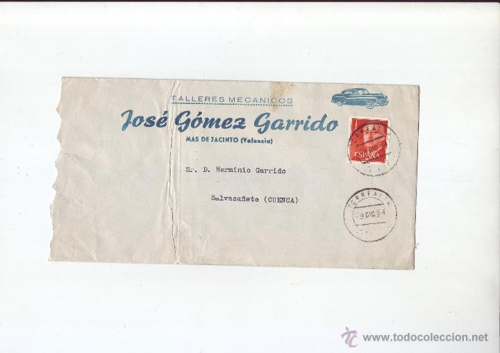 1964 - SOBRE CIRCULADO, TALLERES MECÁNICOS - JOSÉ GOMEZ GARRIDO - MAS DE JACINTO (VALENCIA) (Sellos - España - II Centenario De 1.950 a 1.975 - Cartas)