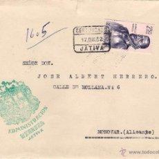 Sellos: CARTA CERTIFICADA DE JÁTIVA, A MONÓVAR,.EL 17-12-1962. Lote 52670014