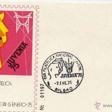 Sellos: SOBRE JUVENIA 75 BILBAO EXPOSICIÓN FILATELICA 2 ENERO 1975. Lote 54494879